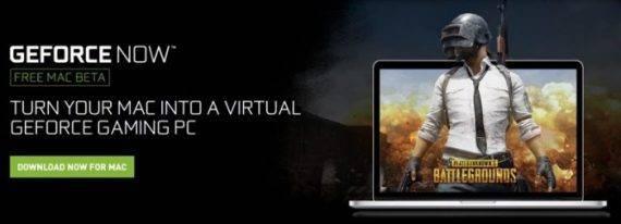 f347485043698ba 570x206 Mac也可以吃鸡了:英伟达发布 GeForce NOW 让 Mac 玩 PC 游戏