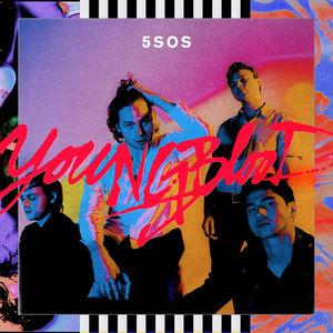 【欧美】5 Seconds of Summer – Youngblood – Single(2018/Pop/iTunes Plus)